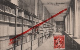 (Oise) Noyon - 60 - Bibliothèque Du Collège (circulé 1909) - Noyon