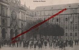 (Oise) Noyon - 60 - Collège De Noyon (animée) Circulé 190? - Noyon