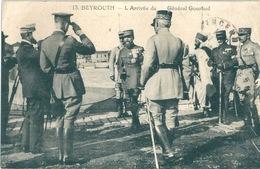 BEYROUTH BEIRUT Arrivée Du Général Gouraud Trésor Et Postes 600 - Liban