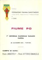 """2561 """" FEDERAZIONE ITALIANA CANOTAGGIO-FIUME PO-1° CRITERIUM NAZ. RAGAZZI CANOA-28/29 GIUGNO 1972-8 PAGINE """" ORIGINALE - Programmi"""