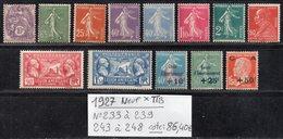 Timbres De L'Année 1927 N° 233 à 239/243 à 248 Cote: 86,40 € à 15% De La Cote  Neuf * TB - France