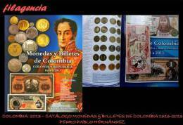 CATÁLOGOS & LITERATURA. COLOMBIA 2013. CATÁLOGO DE MONEDAS & BILLETES DE COLOMBIA 1616-2013. EDICIÓN A TODO COLOR - Libros & Software