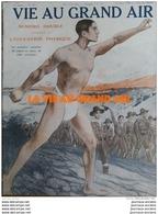 1913 LA VIE AU GRAND AIR - NUMÉRO DOUBLE CONSACRÉ A L'EDUCATION PHYSIQUE 32 PAGES - 200 CLICHÉS - Journaux - Quotidiens