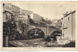 Thiers. Le Pont De Seychals. - Thiers