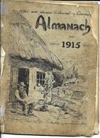 74 ALMANACH Pour 1915 OFFERT Aux Abonnes Du JOURNAL Du COMMIERS - ( Rumilly Imprimerie Joanny Dueret) - Livres, BD, Revues