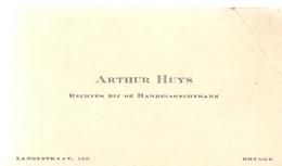 Visitekaartje - Carte Visite - Rechter Handelsrechtbank Arthur Huys - Brugge - Cartes De Visite