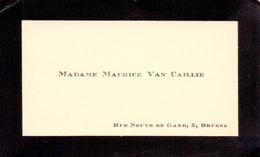 Visitekaartje - Carte Visite - Madame Maurice Van Caillie - Bruges Brugge - Cartes De Visite