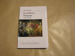 LA NOBLESSE FRANCAISE AU XVIII è SIECLE Histoire France Aristocratie Paris Versailles Seigneurs Royaume Châteaux Nobles - Historia