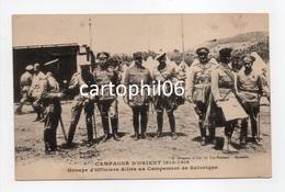- CPA CAMPAGNE D'ORIENT 1914-1916 - Groupe D'Officiers Alliés Au Campement De Salonique - Edition Grimaud - - Grèce