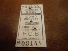 BIGLIETTO TRENO TRATTA BRUNATE - COMO - 1965 - Treni