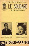 PARTITION EDDIE CONSTANTINE / J.C. DARNAL / C. SAUVAGE - LE SOUDARD - 1953 - EXCELLENT ETAT PROCHE DU NEUF- - Autres