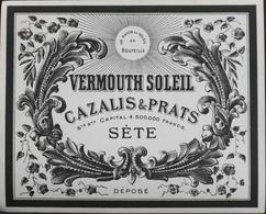 """ETIQUETTE De VIN """" VERMOUTH SOLEIL """" - CAZALIS & PRATS à Séte - Très Bon état - Rouges"""
