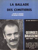 PARTITION GEORGES BRASSENS - LA BALLADE DES CIMETIERRES - 1962 - EXCELLENT ETAT COMME NEUVE - - Otros