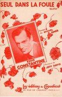 PARTITION EDDIE CONSTANTINE / M. EMER / J. DAVIS - SEUL DANS LA FOULE - 1953 - EXCELLENT ETAT PROCHE DU NEUF- - Autres