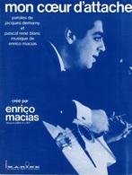 PARTITION ENRICO MACIAS - MON COEUR D'ATTACHE - 1965 - ETAT LUXE COMME NEUVE - - Music & Instruments