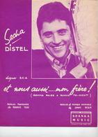 PARTITION SACHA DISTEL ET SA GUITARE - ET NOUS AUSSI...MON FRERE - 1962 - TB ETAT - - Autres