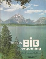 WYOMING (US.A.) - LIVRE (GUIDE TOURISTIQUE) Avec CARTE ROUTIÈRE. - Exploration/Travel