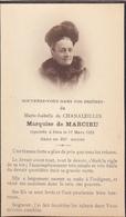 Souvenez Vous De Isabelle De Chanaleilles Marquise De Marcieu + 17 Mars 1925 92e Année - Noble Noblesse - Obituary Notices