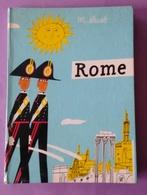 Italie Livre Sur ROME Encyclopedie Casterman 1960 De Miroslav Sasek - Livres, BD, Revues