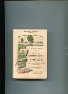 MANUALE HOEPLI-DILETTANTI DI PITTURA-1915-Perfetto! G.Ronchetti- Completo-Come Nuovo- - Guerre 1914-18