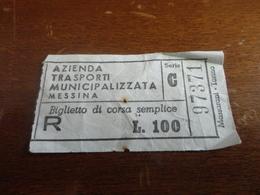 BIGLIETTO AZIENDA TRASPORTI MUNICIPALIZZATA MESSINA CORSA SEMPLICE LIRE 100 - Bus