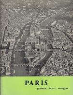 PARIS (HIER,  AUJOURD'HUI Et DEMAIN) - EXPOSITION PAR LA VILLE DE PARIS A FRANCFORT-SUR-LE-MAIN. En JUIN 1969. - Bücher, Zeitschriften, Comics