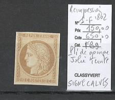 France- Réimpression De 1862 * - Ceres Yvert 1   - SIGNE CALVES - JACQUARD ET CHAMPION - Margé - 1849-1850 Ceres