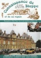 A Saisir - Connaissance De Dieppe - C Feron - N 131 - Normandie