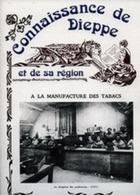 A Saisir - Connaissance De Dieppe - C Feron - N 005 - Normandie