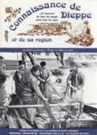 A Saisir - Connaissance De Dieppe - C Feron - N 132 - Normandie