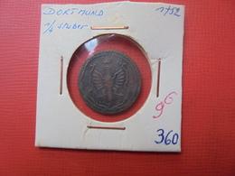 DORTMUND 1/4 STUBER 1752 (A.6) - [ 1] …-1871 : German States