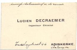 Visitekaartje - Carte Visite - Ingenieur Chimist Lucien Decraemer - Adinkerke - Antwerpen - Cartes De Visite