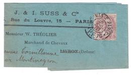 """1907 - BLANC N°108 SEUL Sur BANDE DE JOURNAL CAD CACHET """" IMPRIMES PARIS PP 76 """" Pour LA BAUME CORNILLANE (DROME) - Postmark Collection (Covers)"""