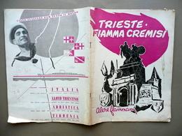 Trieste Fiamma Cremisi XV Adunata Nazionale Bersaglieri Numero Unico Marzo 1956 - Livres, BD, Revues