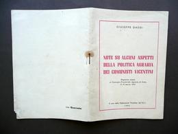 Note Su Alcuni Aspetti Politica Agraria Dei Comunisti Vicentini Gaddi PCI 1954 - Non Classificati