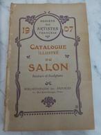 CATALOGUE ILLUSTRE DU SALON 1907- L.Baschet - Sté Des Artistes Français - Arte