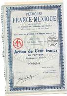 Action PETROLES FRANCE-MEXIQUE, Action De Cent Francs, 1926 - Actions & Titres