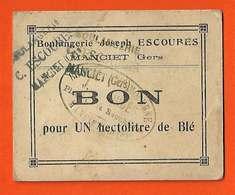 Carton De Nécessité Boulangerie Escoures à Manciet (32) Bon Pour Un Hectolitre De Blé 10x8 Cms - Monnaies & Billets