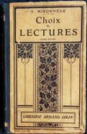 A. Mironneau - Choix De Lectures - Cours Moyen - Librairie Armand Colin - ( 1908 ) . - 6-12 Jahre