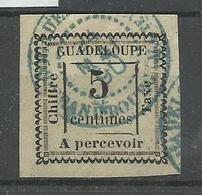 Guadeloupe YT Taxe N° 6 Obl. Cote 50€ - Guadalupe (1884-1947)