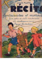 Récits Fantaisistes Et Moraux : Une Partie De Pêche Mouvementée Par Louis Platel En 1946 - Autres