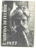Livre  L'Armana Di Felibre 1977 ( Felibrige / Frédéric Mistral ) - Livres, BD, Revues