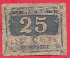 25 Centimes Chambre De Commerce De Troyes  Dans L 'état (102) - Chambre De Commerce