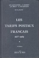 Les Tarifs Postaux Français 1627-1969 Dr Joany Et 1969-1988 Desarnaud - Timbres