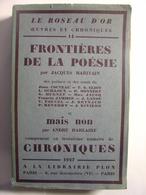 LE ROSEAU D'OR OEUVRES ET CHRONIQUES N°14 - 1927 - PLON - FRONTIERES DE LA POESIE JACQUES MARITAIN - COCTEAU MAX JACOB - Poésie