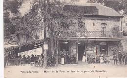 HOTEL DE LA FORET EN FACE  DE LA PORTE DE BRUXELLES - Villers-la-Ville