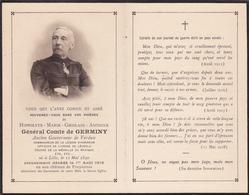 Souvenez Vous De Général Comte De Germiny Ancien Gouverneur De Verdun En Son Château De Froyennes + 1 Août 1918 Noblesse - Obituary Notices