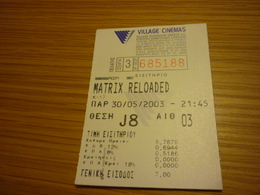 Matrix Reloaded Greece Greek Village Cinemas Movie Cinema Ticket Stub - Biglietti D'ingresso