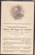 Souvenez Vous De Comte Philippe De Levis + 21 Mai 1923 - Noble Noblesse - Obituary Notices