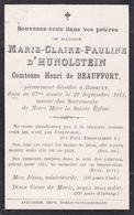 Souvenez Vous De Marie Claire Pauline D'Hunolstein Comtesse De Beaufort +22 Septembre 1913 Bossuyt - Noble Noblesse - Obituary Notices
